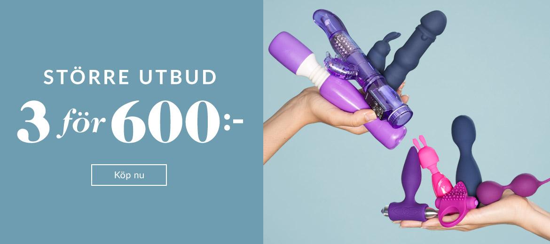 Sexleksaker -  3 for 600:-